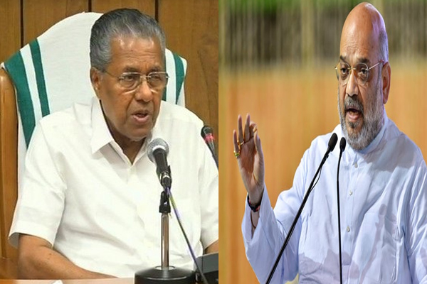 Amit Shah Attack  on the Government of Kerala, CM answered - Kannur News in Hindi