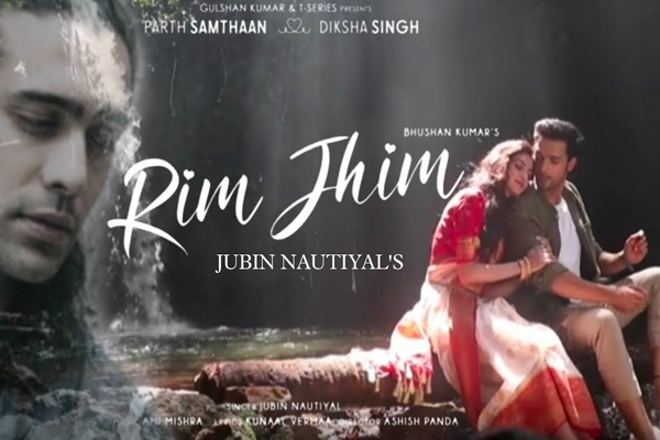 Parth Samthaan, Diksha Singh in Jubin Nautiyal Rim Jhim video - Bollywood News in Hindi